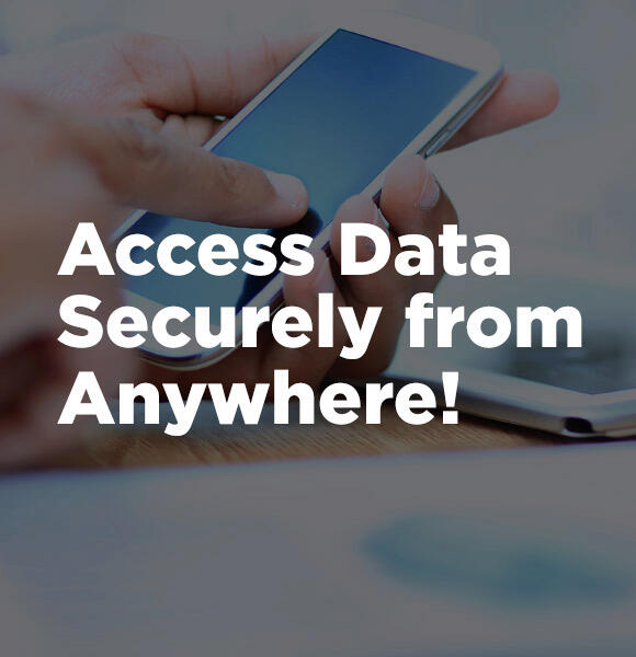 Access Data Securely From Anywhere